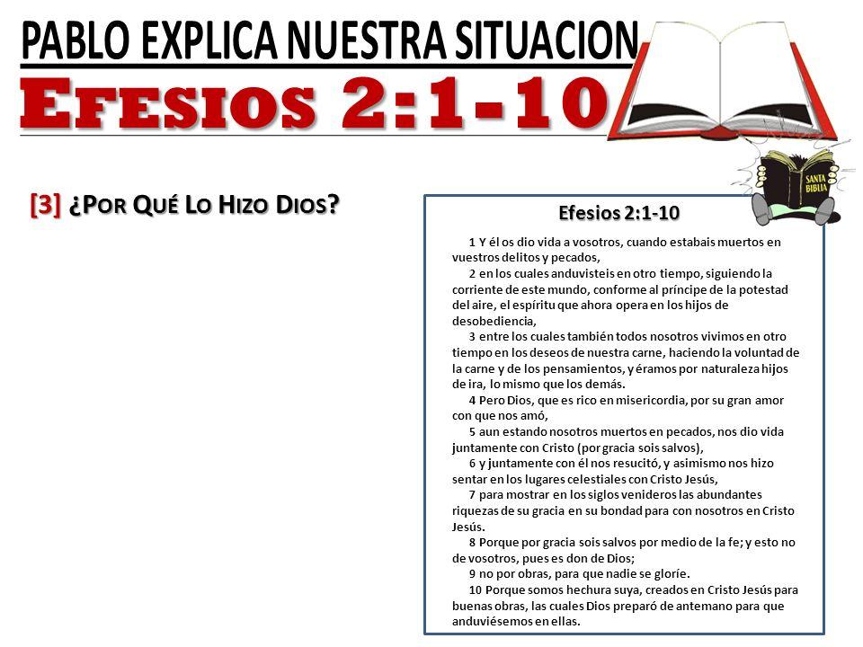 Efesios 2:1-10 [3] ¿Por Qué Lo Hizo Dios